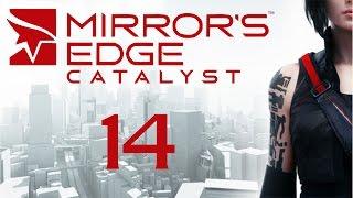 Mirror's Edge Catalyst - Прохождение игры на русском [#14]