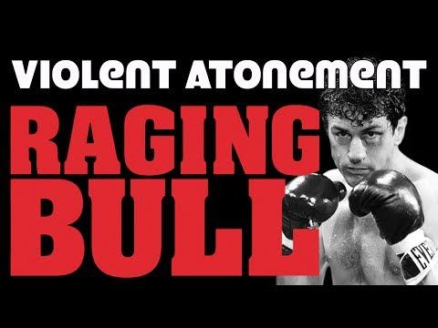 The Violent Atonement of Raging Bull