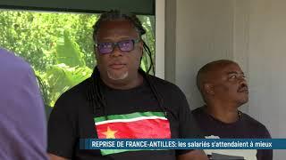Offre de reprise de France-Antilles: les salariés s'attendaient à mieux...