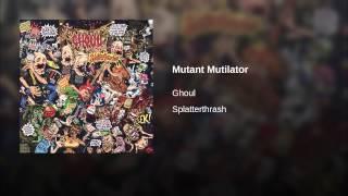 Mutant Mutilator