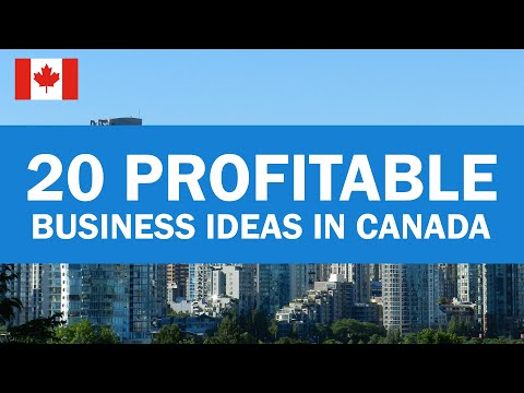 20 Profitable Business Ideas in Canada in 2021