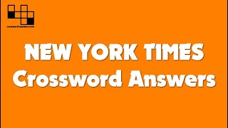 New York Times Crossword Answers for Tuesday, April 20, 2021 ( 04/20/2021 )