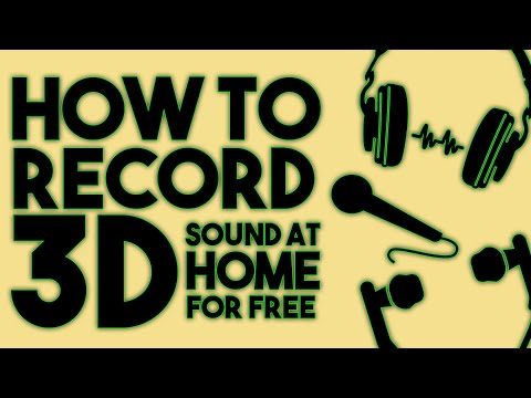 HOW TO RECORD 3D SOUND?