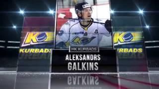 Aleksandrs Galkins season 2017/2018 highlights
