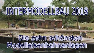 Intermodellbau 2018 - Die schönsten Modelleisenbahnanlagen der Modellbau-Messe in Dortmund