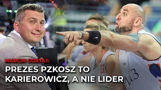 """Marcin Gortat nie przebiera w słowach """"Prezes PZKosz to karierowicz, a nie lider""""."""