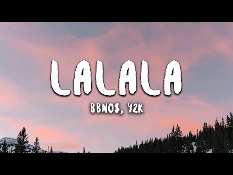 bbno$ y2k - lalala   did I really just forget that melody?