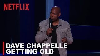 Dave Chappelle - Getting Old  | Equanimity