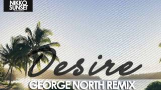 Nikko Sunset - Desire(George North Extended Mix)