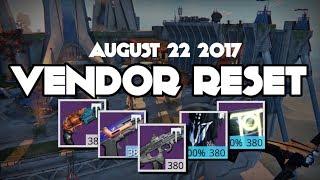 Destiny August 22 2017 Best Weekly Vendor Reset God Roll Reset Day 100% Armor Rolls Tier 12 Stats!