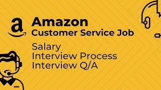 Amazon Customer Service Jobs | Amazon Customer service Interview process