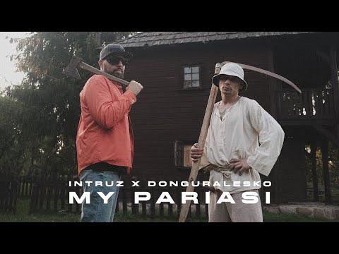 My pariasi -  x Donguralesko (prod. Sokollo)