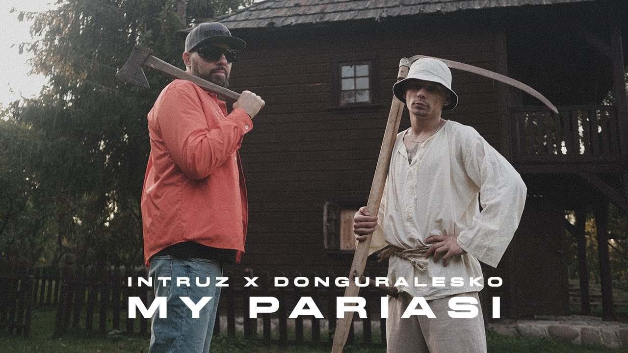 Intruz x DonGURALesko - My Pariasi (prod. Sokollo)