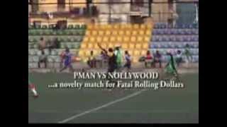 PMAN vs Nollywood, World Class Match for Fatai Rolling Dollars - Festour