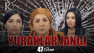 Yuraklar jangi (o'zbek serial) | Юраклар жанги (узбек сериал) 47-qism