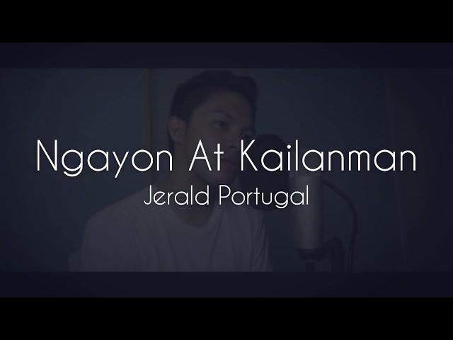 Ngayon at Kailanman (Basil Valdez) cover by Jerald Portugal