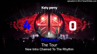Katy Perry - Chained To The Rhythm w New Intro (Witness: The Tour Instrumental W Backing Vocals 4.0)