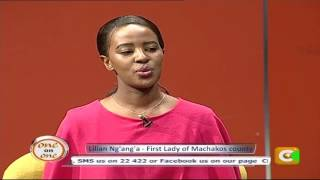 One On One With Lillian Ng'ang'a First Lady , Machakos County