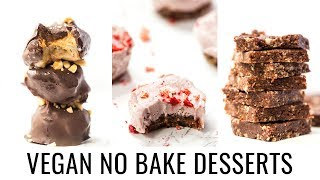 EASY VEGAN NO BAKE DESSERTS | 3 healthy recipes
