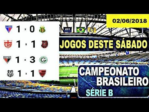 Jogos deste sábado 02/06/2018 | BRASILEIRÃO • SÉRIE B - Melhores momentos & Gols COMPLETO !!