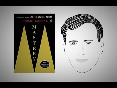 MASTERY by Robert Greene | Animated Core Message