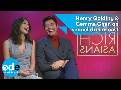Henry Golding & Gemma Chan's dream cast for sequel