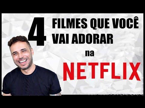 4 FILMES QUE VOCÊ VAI ADORAR Na NETFLIX