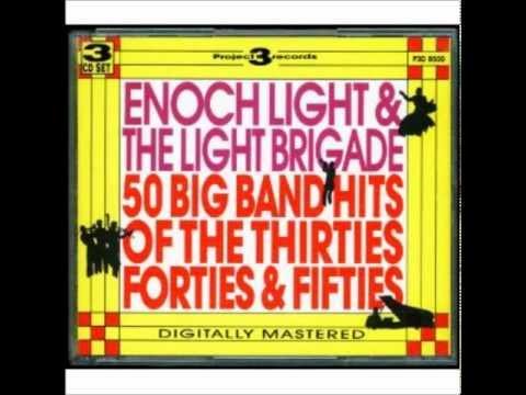 Enoch Light plays Glen Miller favorites