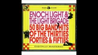 Enoch Light plays Glen Miller favorites