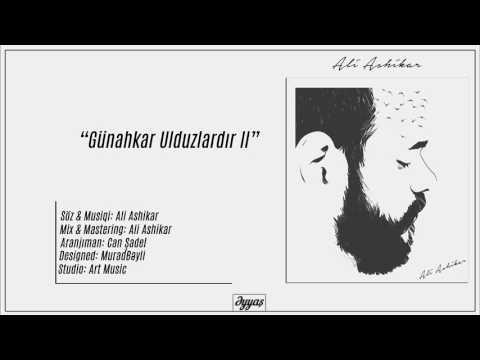 Ali Ashikar - Günahkar Ulduzlardır II #əyyaş