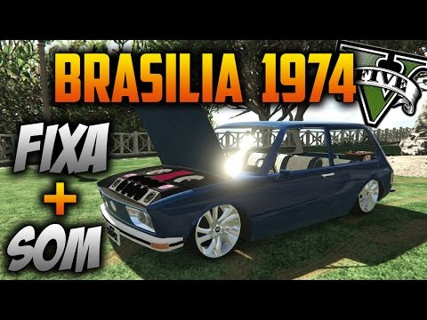 GTA V NEWS: Mod Brasilia 1974 + Fixa + Tunada + Sonzera 🎶🎶
