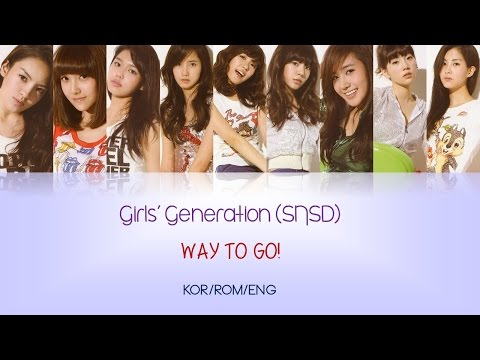 Girls' Generation/SNSD (소녀시대) - Way to Go! (힘내!)  [Color Code Lyrics : KOR/ROM/ENG]