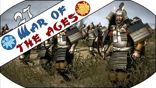WAR OF THE AGES - Total War: Shogun 2 Head to Head Trilogy (Rise of the Samurai) - Ep.27!