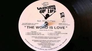Steve Silk Hurley ft. Sharon Pass - The Word is Love (Silk