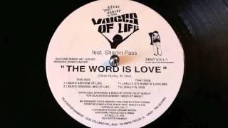 Steve Silk Hurley ft. Sharon Pass - The Word is Love (Silk