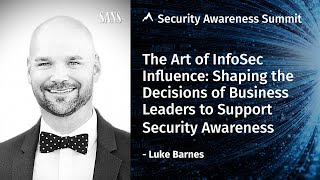The Art of Ethical Influence - Security Awareness Summit 2020
