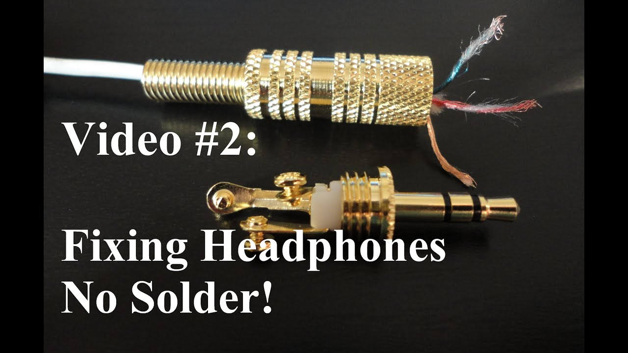 no solder how to repair or fix headphones youtube. Black Bedroom Furniture Sets. Home Design Ideas