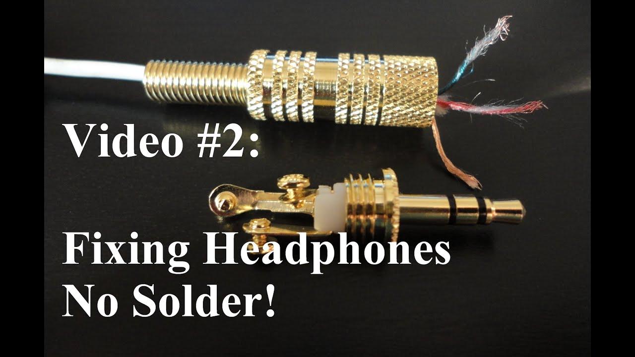 no solder how to repair or fix headphonesradio shack headphone wire diagram 12 [ 1280 x 720 Pixel ]