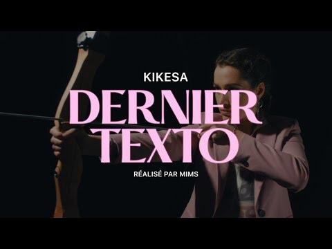 Download KIKESA - DERNIER TEXTO (Clip officiel - DDH11)