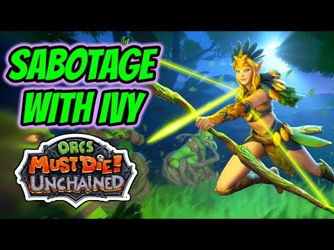 Orcs Must Die! Unchained | Sabotage With Ivy