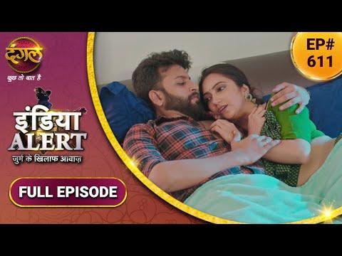 India Alert   इंडिया अलर्ट   New Full Episode 611   Lakhpati Naukrani   लखपति नौकरानी   Dangal TV