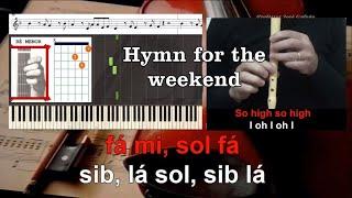 Hymn for the weekend Coldplay Beyonce Flauta Piano Guitar Educação Musical Jose Galvao