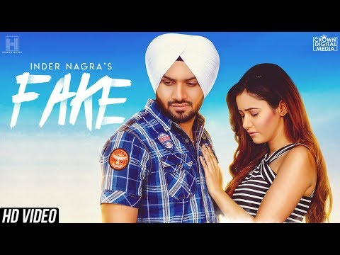 New Punjabi Songs 2018 | FAKE (Full Song) INDER NAGRA | Raj Fatehpur | Latest Punjabi Songs 2018