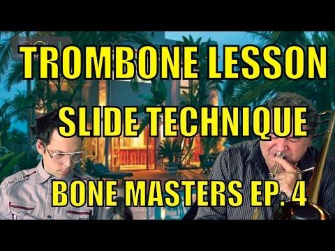 Trombone Lessons: Slide Technique - Bone Masters: Ep. 4 - Bob McChesney - Master Class