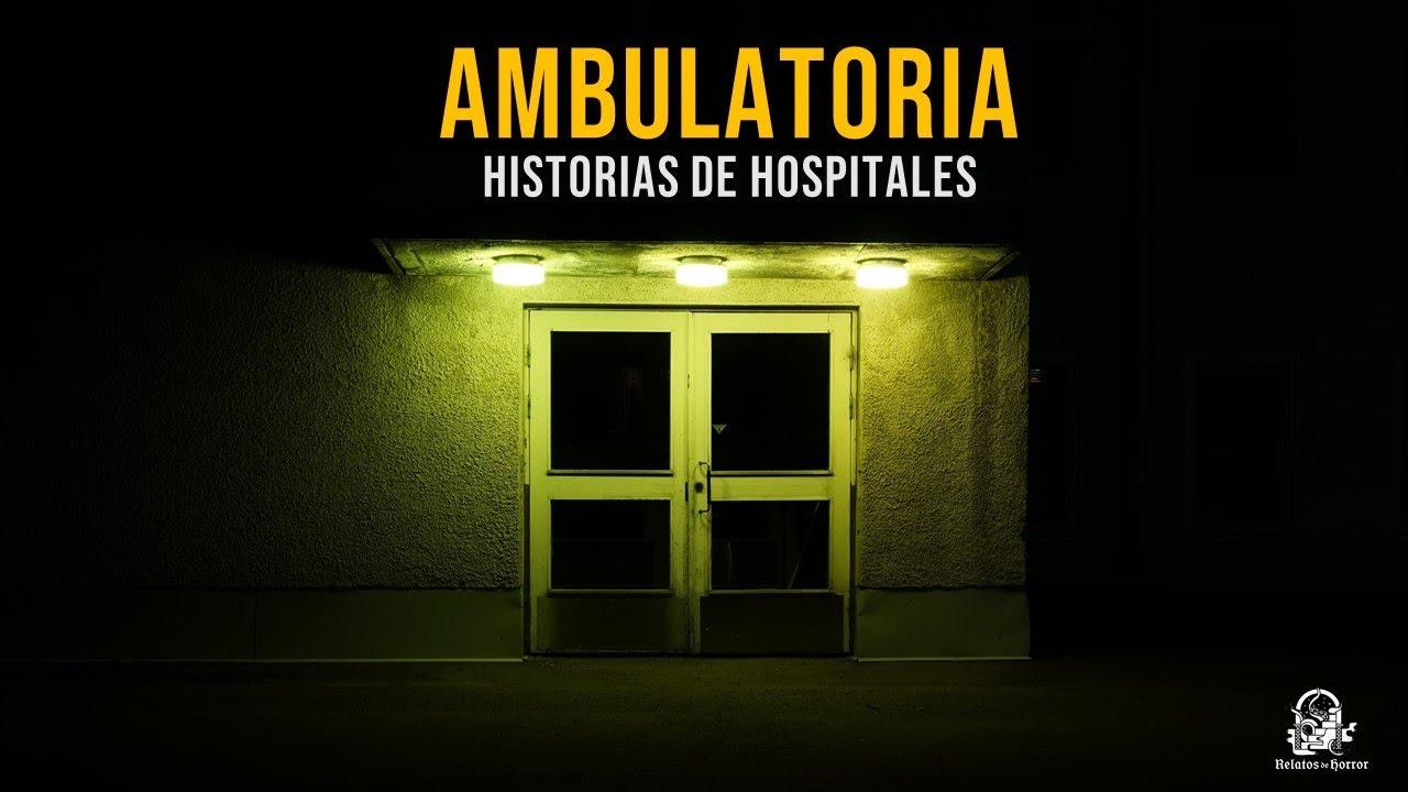 Ambulatoria (Historias De Terror)