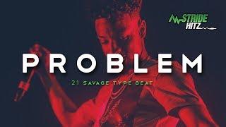 [Free DL] 21 Savage x Lil Uzi Vert Type Beat - Problem (Prod. By StrideHitz)