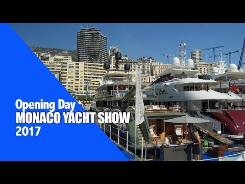 Monaco Yacht Show - Opening Day 2017