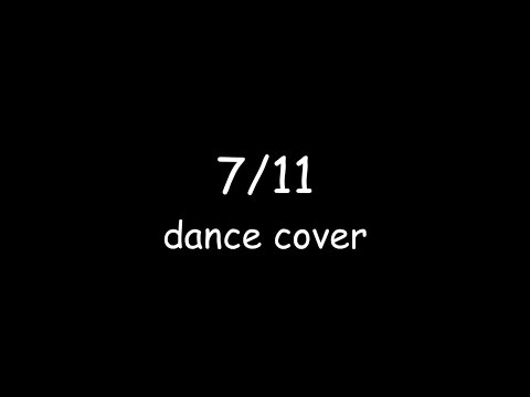''7/11''-Beyonce | Dance by Sixteen |...
