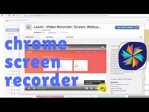 Record video of WebSite / browser in Google Chrome using Loom (Windows / Mac)