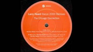 Larry Heard - And So I Dance (Anthony Nicholson